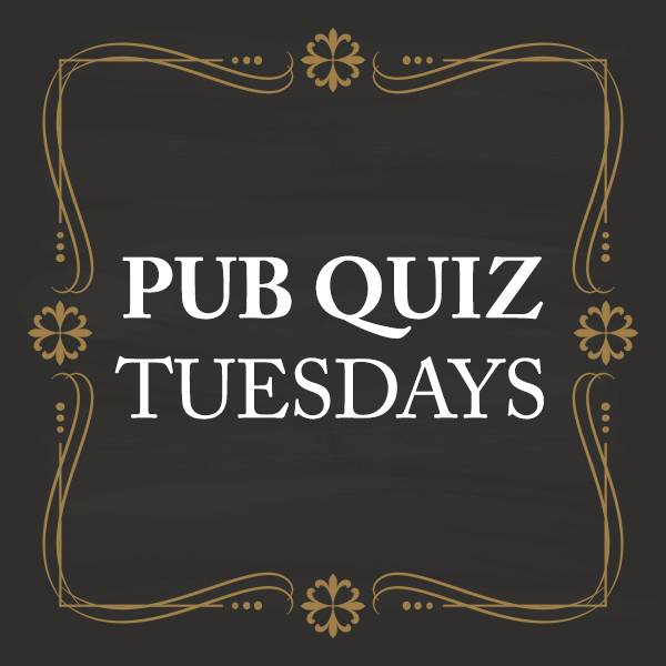 Pub Quiz Tuesdays